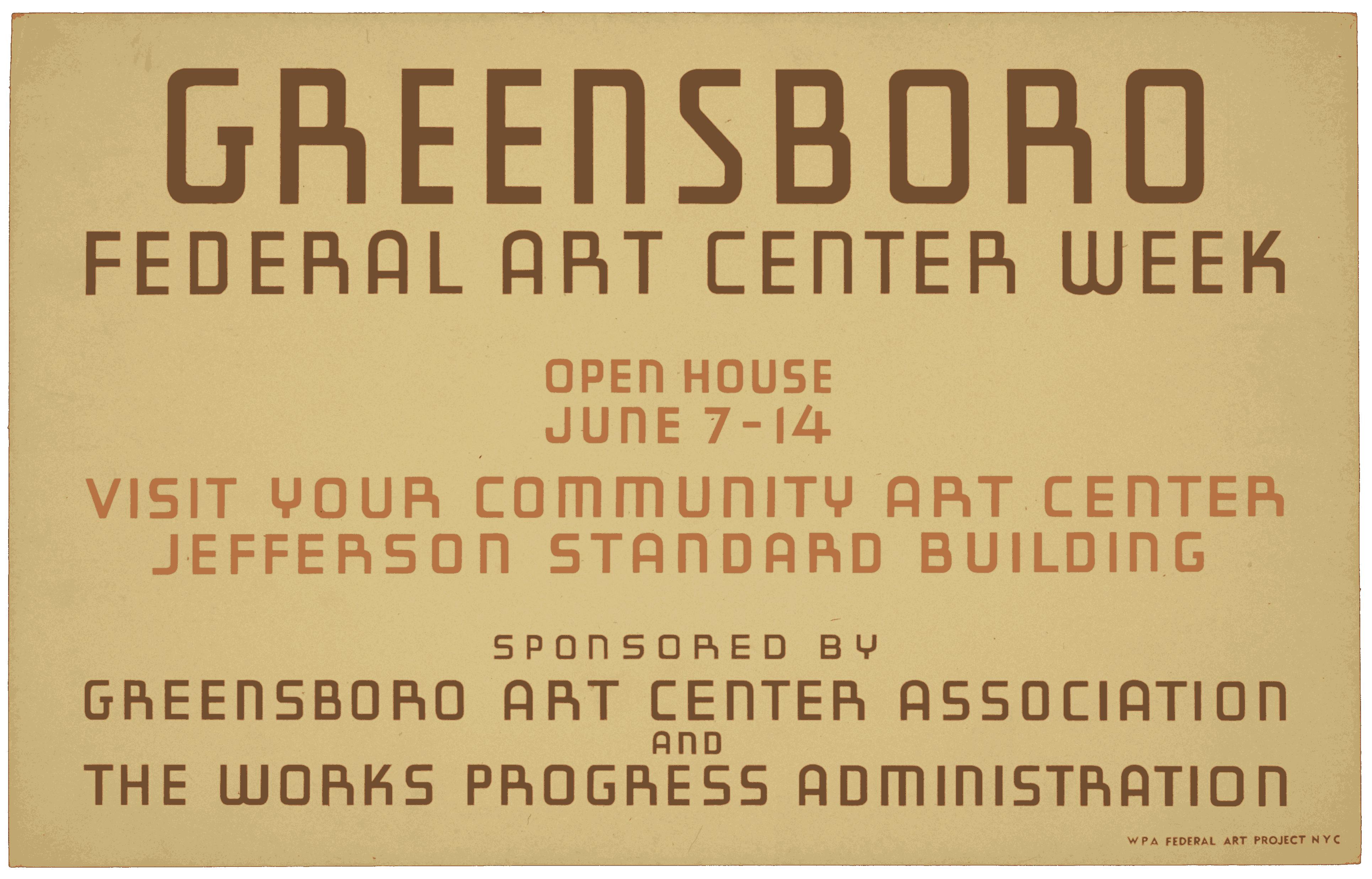Greensboro Federal Art Center week Open house June 7-14 : Visit your community art center, Jefferso…