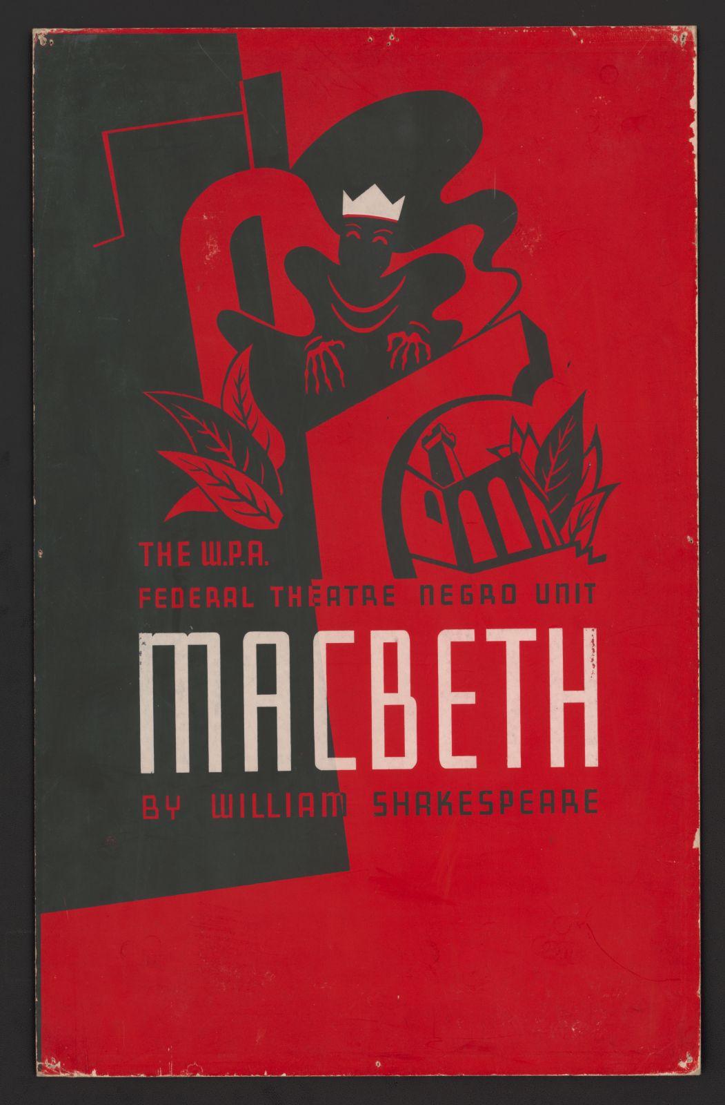 The W.P.A. Federal Theatre Negro Unit [presents] Macbeth by William Shakespeare