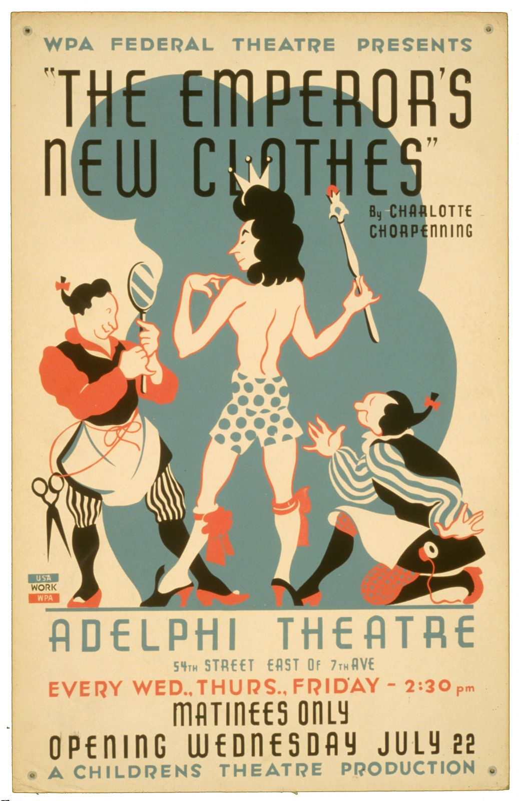 "WPA Federal Theatre presents ""The emperor's new clothes"" by Charlotte Chorpenning"