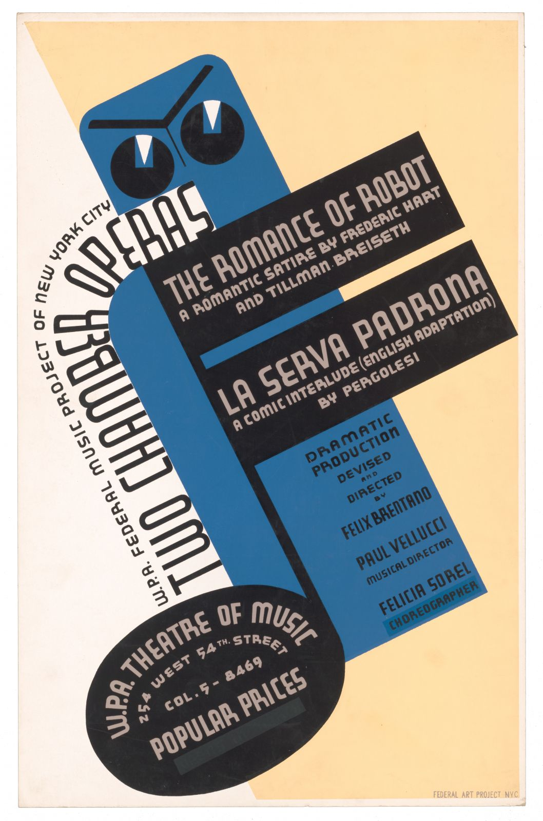 """W.P.A. Federal Music Project of New York City [presents] two chamber operas, """"The romance of robot""""…"""