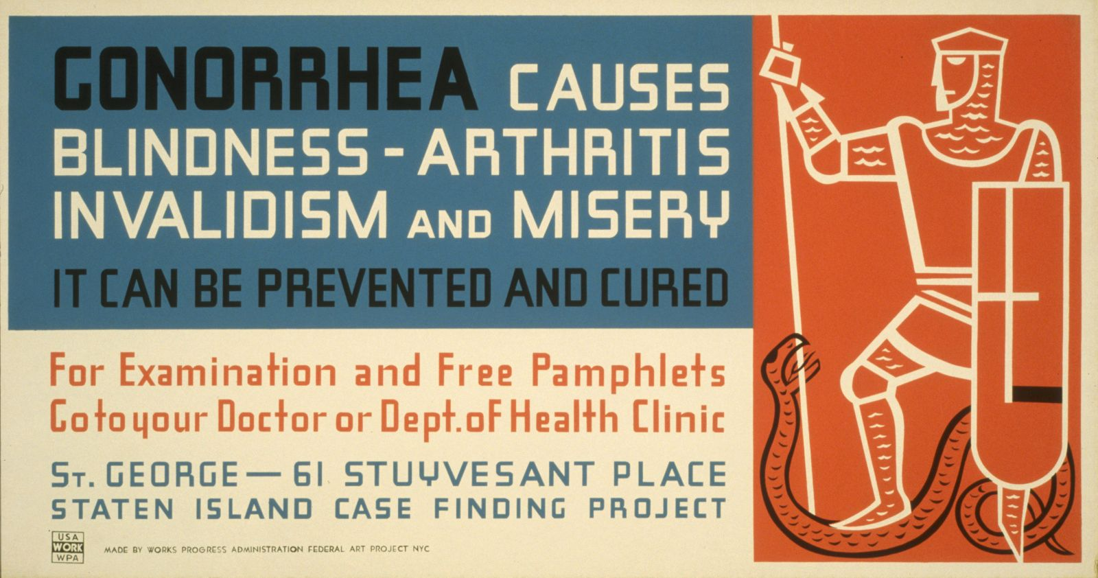 Gonorrhea causes blindness - arthritis, invalidism and misery