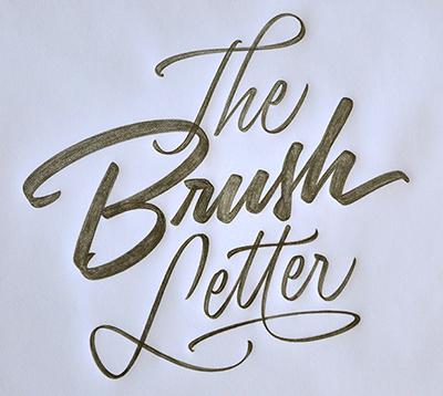 Brush Letter by Ken Barber