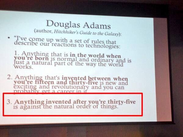 Douglas Adams observation about tech