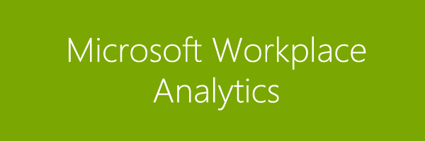 Microsoft Workplace Analytics