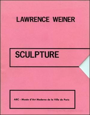 Lawrence Weiner : Sculpture