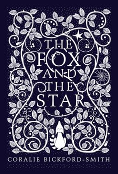 An original (and beautifully illustrated) fable from Corale Bickford-Smith: The Fox and the Star.  …